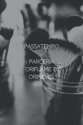 passatempo-parceria-oriflame-by-orineves